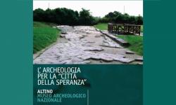 Archeologia per la Città della Speranza al Museo di Altino