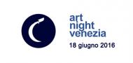 Art Night Venezia edizione 2016
